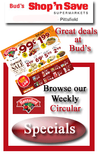 "See Bud's Shop n"" Save weekly specials"